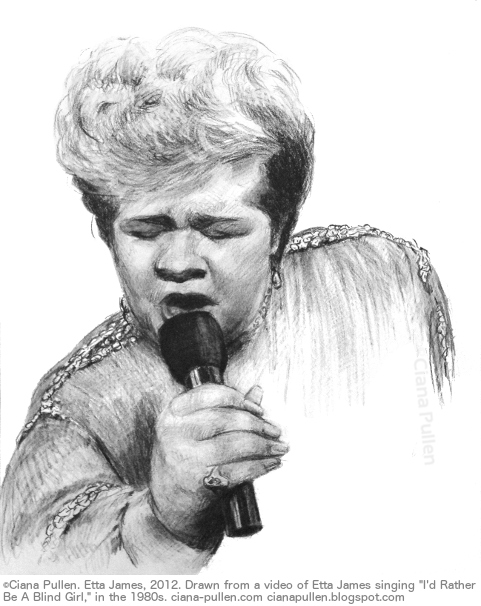 Etta James, Drawing from 2012 by Ciana Pullen; Dimensions: 16 inches × 20 inches × 0 inch; Materials: Charcoal on Paper; Description: Portrait drawn from a video of Etta James singing, 'I'd Rather Be a Blind Girl' in the 1980s. © Ciana Pullen 2012